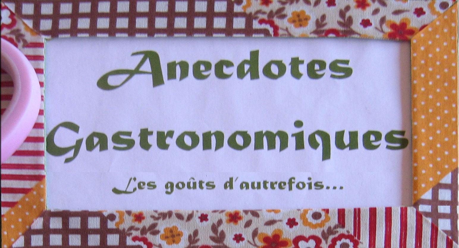 anecdotes gastronomiques